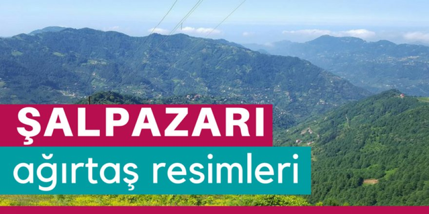 Şalpazarı Ağırtaş Köyü Resimleri