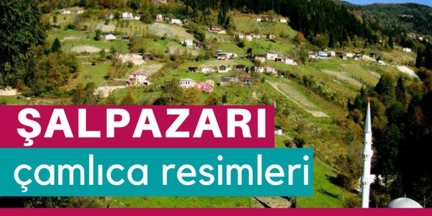 Şalpazarı Çamlıca Köyü Resimleri