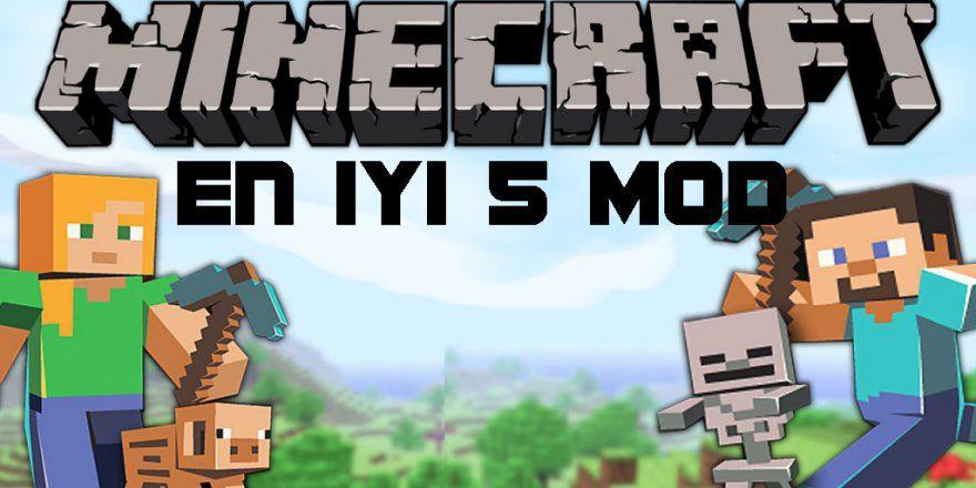 Minecraft için tasarlanmış en iyi 5 mod
