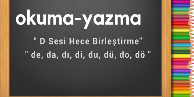 hece birleştirme d sesi