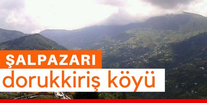 Şalpazarı Dorukkiriş Köyü