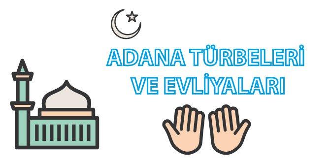 Adana Türbeleri ve Evliyaları