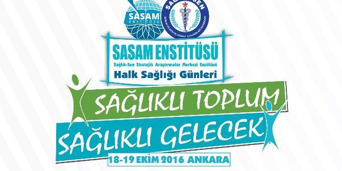 Sasam'dan Sağlıklı Toplum, Sağlıklı Gelecek Sempozyumu