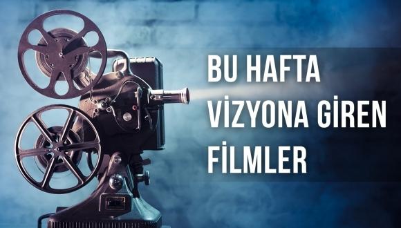 Bu Hafta Vizyona Giren Filmler: 1 Temmuz