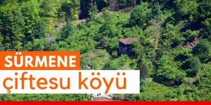 Sürmene Çiftesu Köyü