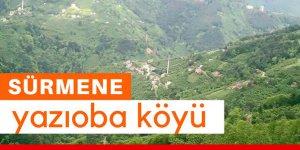 Sürmene Yazıoba Köyü