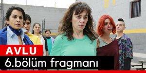Avlu 6. Bölüm Fragmanı Son Bölüm İzle Star Tv