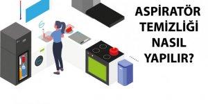 Aspiratör Nasıl Temizlenir | Aspiratör Filtresi Temizliği