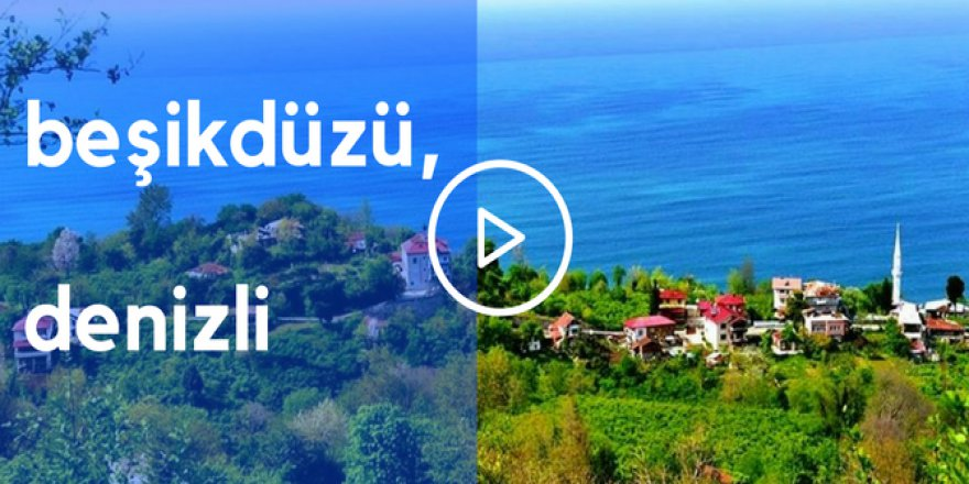 Beşikdüzü Denizli Köyü Videosu