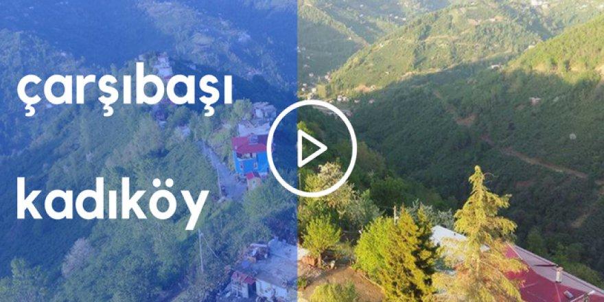 Çarşıbaşı Kadıköy Videosu