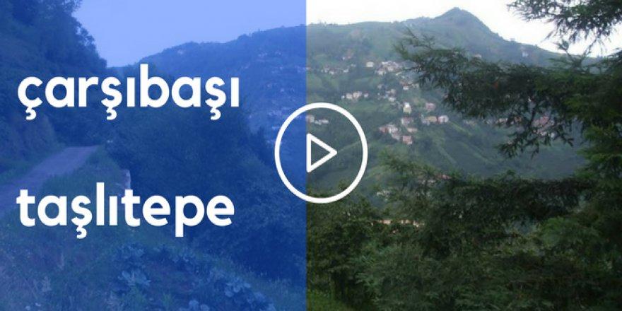 Çarşıbaşı Taşlıtepe Köyü Videosu