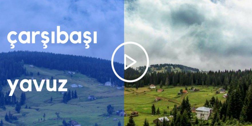 Çarşıbaşı Yavuz Köyü Videosu