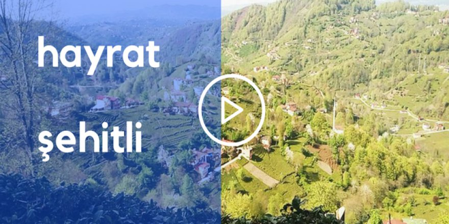 Hayrat Şehitli Köyü Video