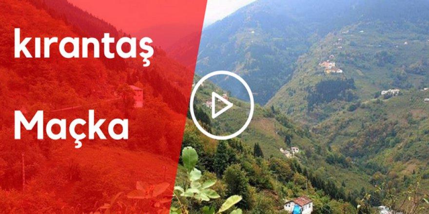 Maçka Kırantaş Köyü Video
