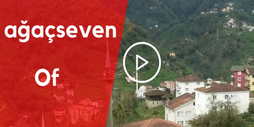 Of Ağaçseven Köyü Video