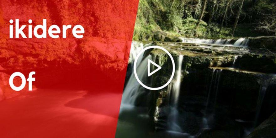 Of İkidere Köyü Video