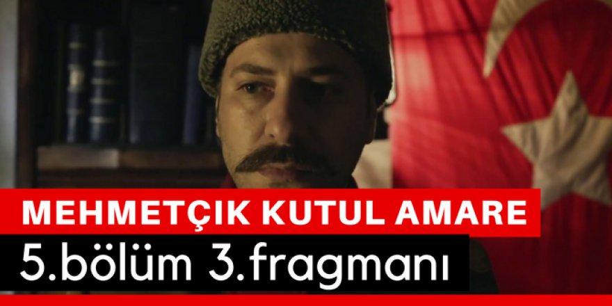 Mehmetçik Kut'ül Amare 5. Bölüm 3.Fragmanı İzle