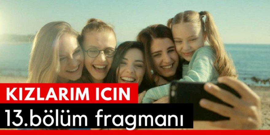Kızlarım İçin 13. Bölüm Fragmanı - Final