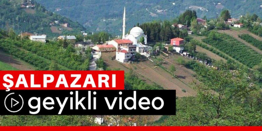 Şalpazarı Geyikli Köyü Video