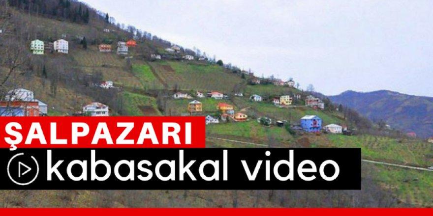 Şalpazarı Kabasakal Köyü Video