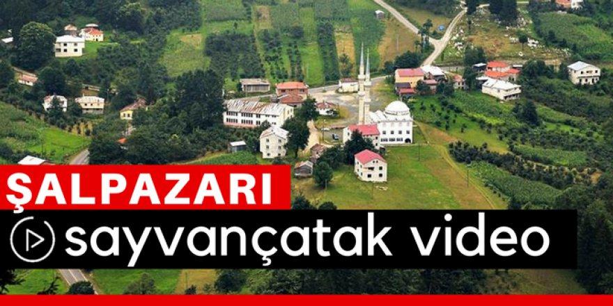 Şalpazarı Sayvançatak Köyü Video