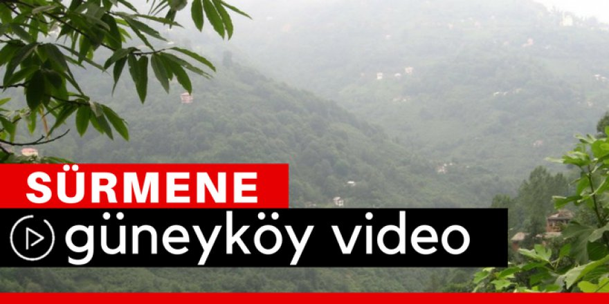 Sürmene Güneyköy Video