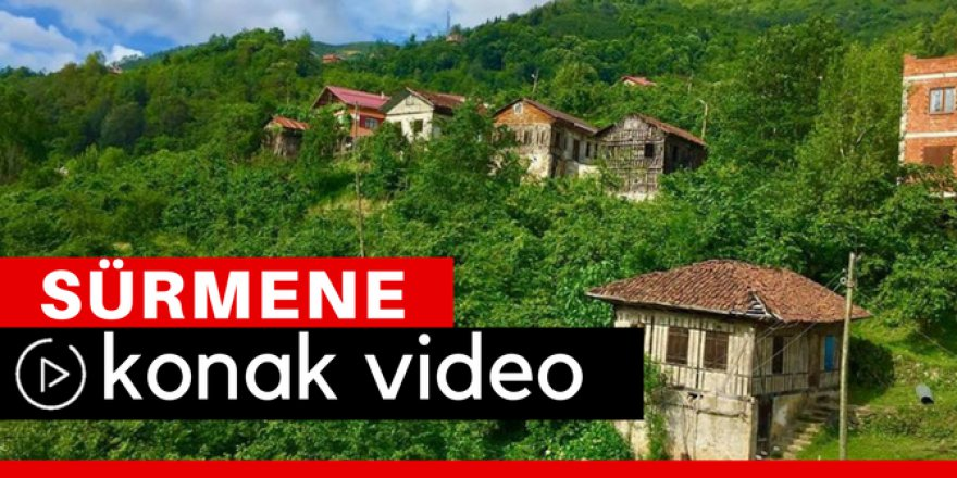 Sürmene Konak Köyü Video