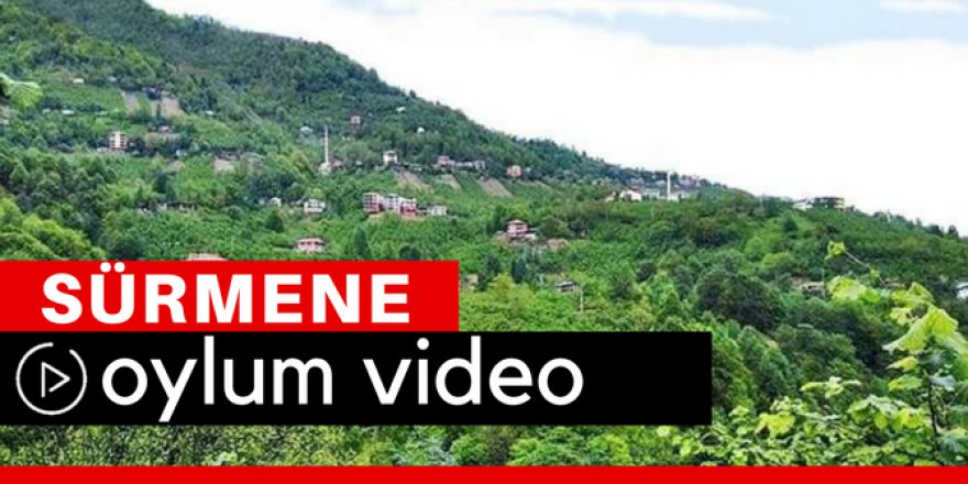 Sürmene Oylum Köyü Video