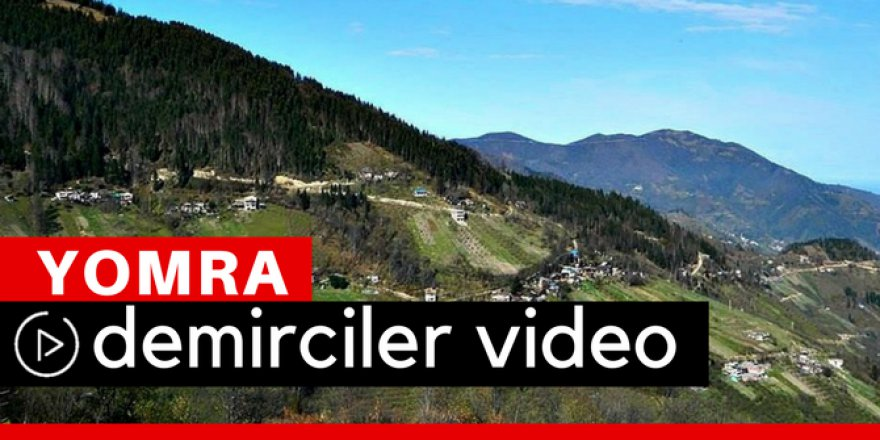 Yomra Demirciler Köyü Video