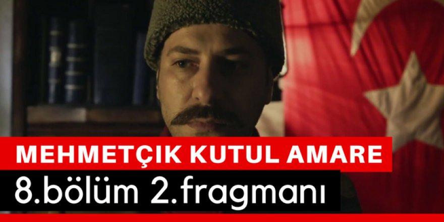 Mehmetçik Kut'ül Amare 8. Bölüm 2.Fragmanı İzle