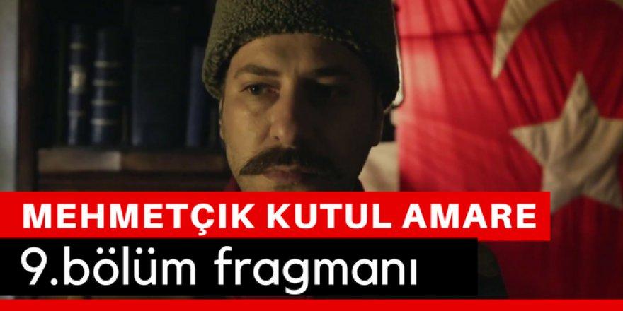 Mehmetçik Kut'ül Amare 9. Bölüm Fragmanı İzle