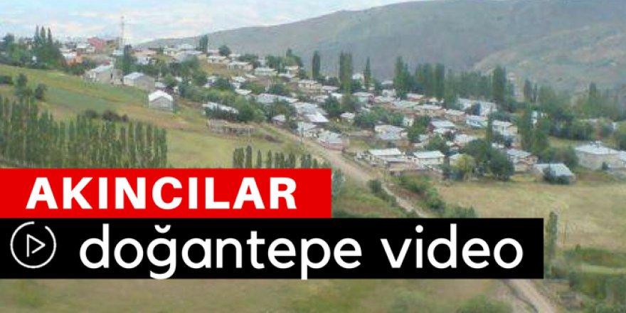 Akıncılar Doğantepe Köyü Video