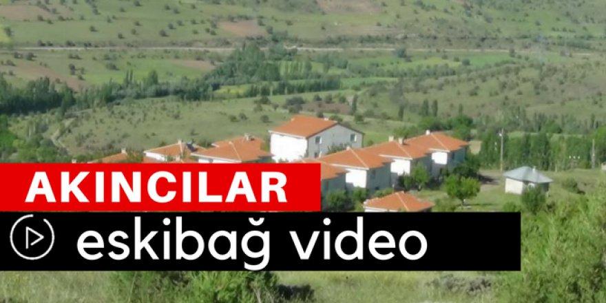 Akıncılar Eskibağ Köyü Video