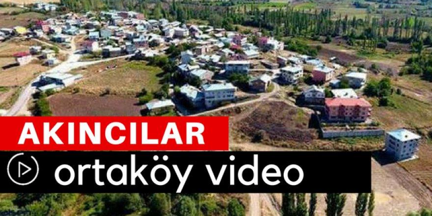 Akıncılar Ortaköy Video