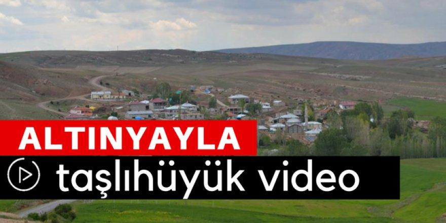 Altınyayla Taşlıhüyük Köyü Video
