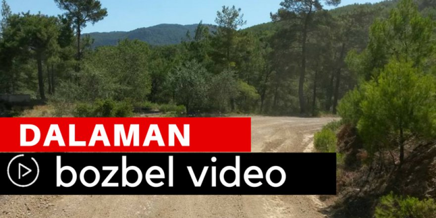 Dalaman Bozbel Köyü Video