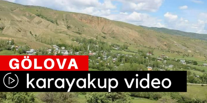 Gölova Karayakup Köyü Video