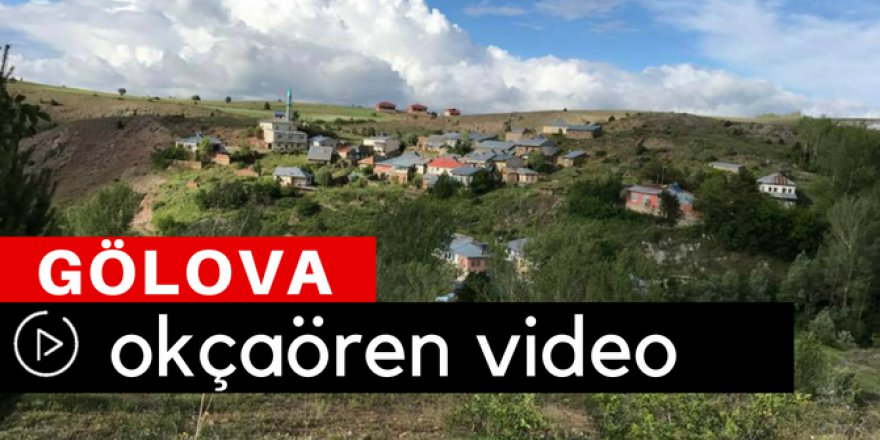 Gölova Okçaören Köyü Video