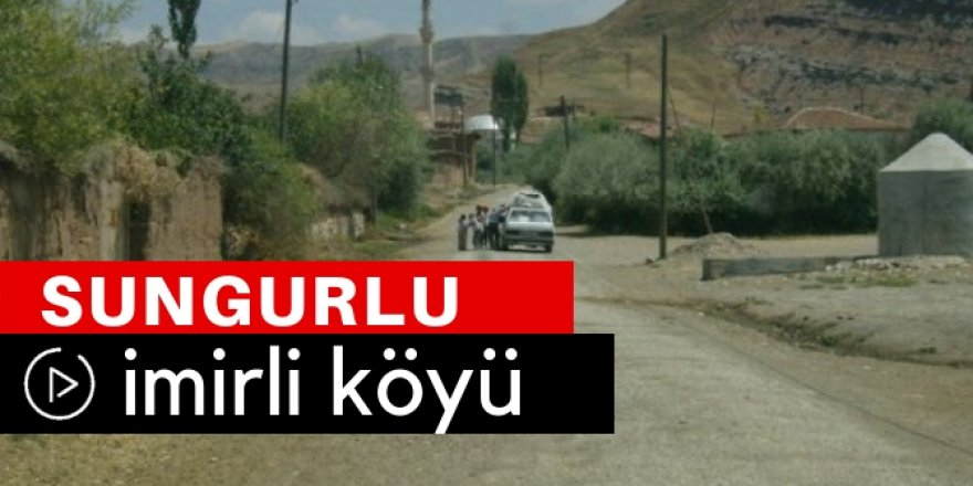 Sungurlu İmirli Köyü Video